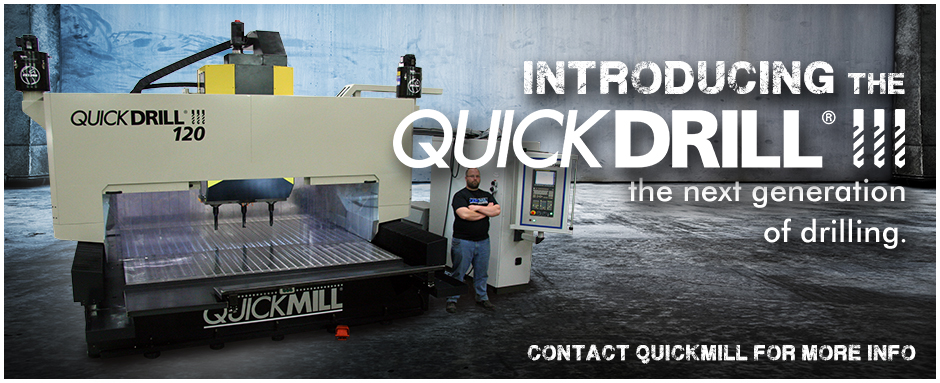Introducing the Quickdrill III - Quickmill's Triple Spindle Drilling Machine